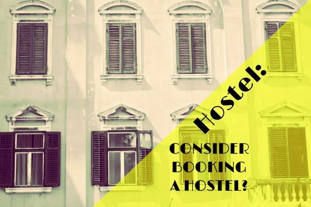 Why book a hostel: Hostel vs Hotel