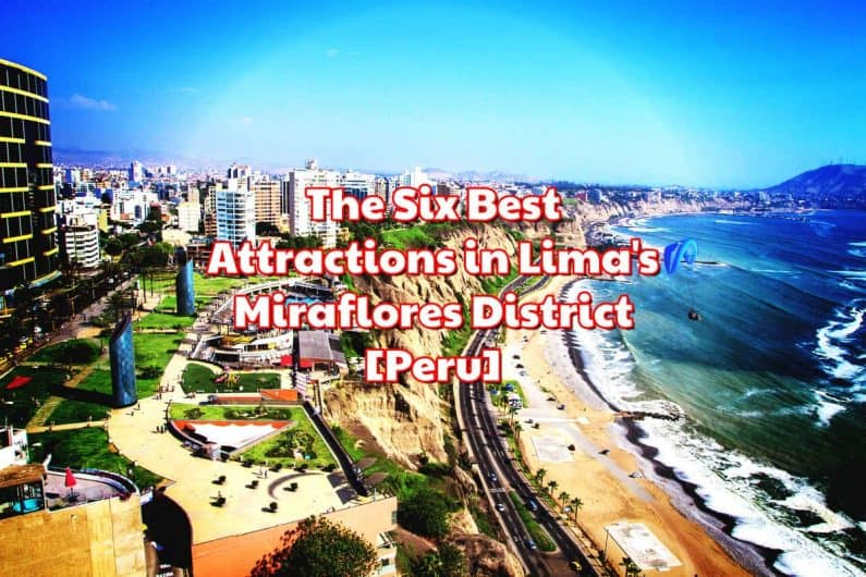 Things to do in Miraflores District Lima Peru