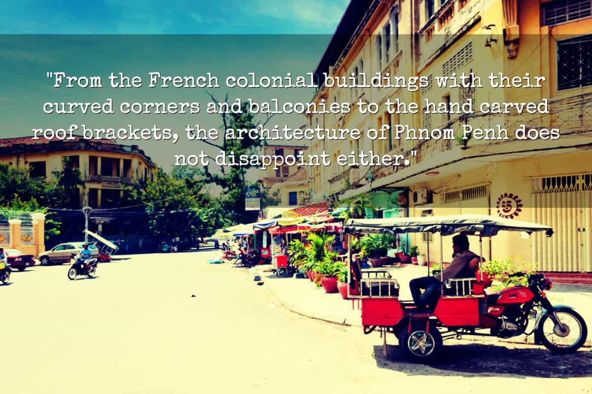 French Architecture in Phomn Penh Cambodia