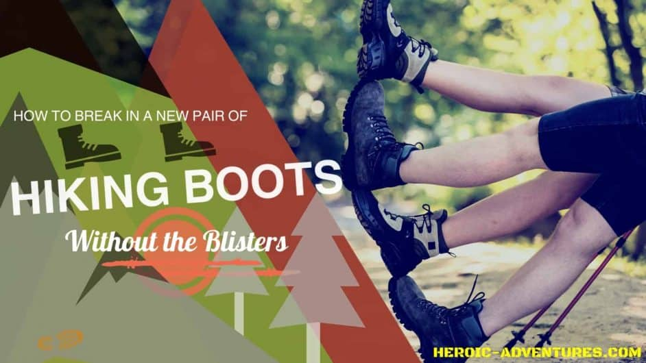 Trekking Shoes Boots How to Break In for Hiking