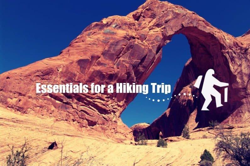 Hiking Trip Essential Preparation