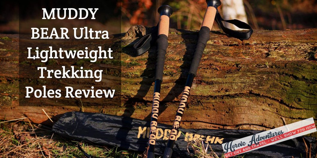 MUDDY BEAR Ultra Lightweight Trekking Poles Review