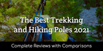 Best Trekking & Hiking Poles: Ultimate Guide with Detailed Reviews